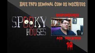 Spooky responde aos inscritos - Episódio 10