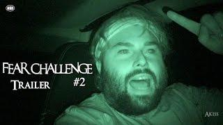 Fear Challenge #2 ft. Akiss TRAILER | Haunted Tube