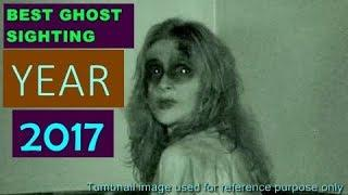 WOMEN REAL GHOST SIGHTING [Best Ghost Sighting of Year 2017 You Never Saw On YouTube]