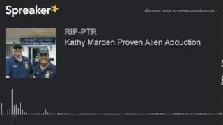 Kathy Marden Proven Alien Abduction (part 5 of 5)