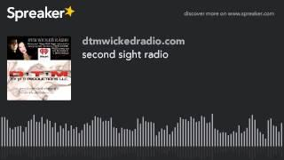 second sight radio (part 3 of 8)