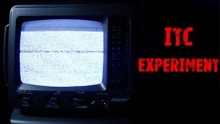 Full ITC Experiment - Real Paranormal Activity Part 47.1
