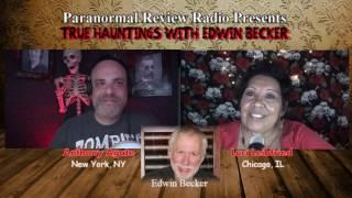 True Hauntings with Edwin Becker | Paranormal Review Radio