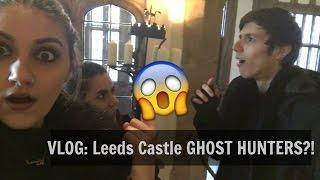 VLOG: Leeds Castle GHOST HUNTING?!