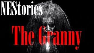 STORYTIME! - THE GRANNY (A Personal Story): NEStories