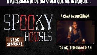Assunto Spooky Semanal - A Casa Assombrada de LeMohamed Aki