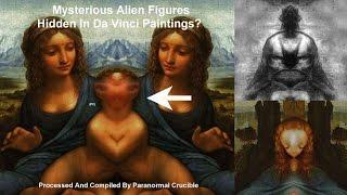 Alien Hybrids Hidden In Da Vinci Paintings?