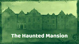 The Haunted Mansion | Soul Reaper Paranormal | 400+ years old abandoned mansion