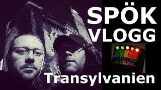 Vlogg - Spökjakt i Transylvanien - LaxTon Spökjägare
