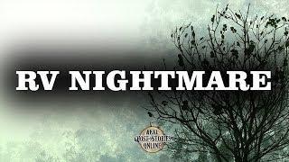 RV Nightmare | Ghost Stories, Paranormal, Supernatural, Hauntings, Horror