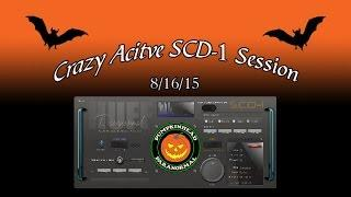 Crazy Active SCD-1 Session on 8-16-15