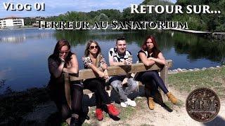"""VLOG : Retour sur """"Terreur au Sanatorium"""" (S01 - EP02)"""