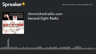 Second Sight Radio (part 7 of 9)