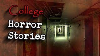 4 True College Horror Stories