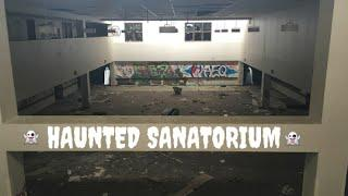 HAUNTED SANATORIUM | pt.1