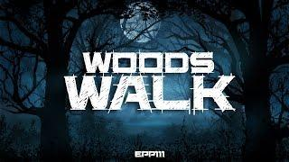 Woods Walk | Ghost Stories, Paranormal, Supernatural, Hauntings, Horror