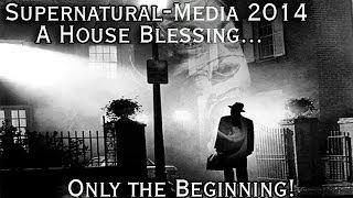 Supernatural-Media 2014: A House Blessing...Only the Beginning!