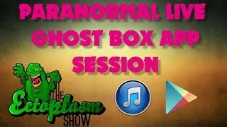 Paranormal Live Ghost Box App Session & Pocket Ouija App Session
