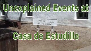 ANGRY SPIRIT ENCOUNTERED AT HAUNTED CASA DE ESTUDILLO