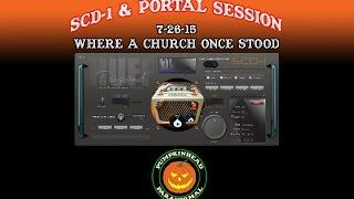 SCD-1 & Spirit Radar Session Where a Church Once Stood 7-26-15