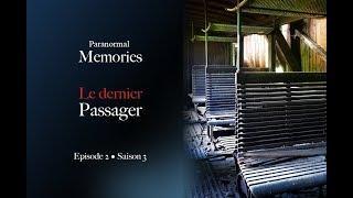 Memories : Le Dernier Passager - EP02 S03