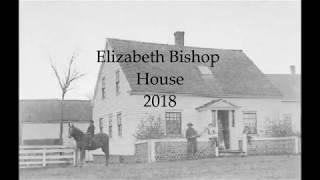 Elizabeth Bishop House - Say what?