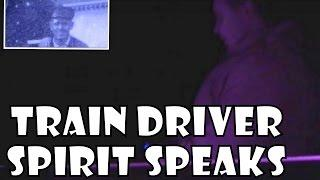 Amazing spirit communication | train driver speaks | ghost box evp | Paranormal investigation | E2