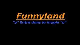 [Hors sujet] Bande annonce : Serveur Funnyland