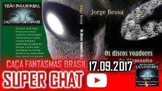 Super chat do Caça fantasmas Brasil 17 de setembro 2017