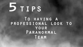 Paranormal Tips: A Professional Look