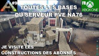 ARK Xbox One [FR] Toutes les bases du serveur PVE NA76 (#9 Je visite les constructions des Abonnés)
