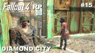 ☢ FALLOUT 4 RP Walkthrough Roleplay #15 Diamond City [FR] avec générique