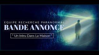 """BANDE ANNONCE """" Un intru dans la maison """""""