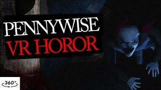 The Pennywise 360 VR Horror Creepypasta in 4K IT 2017
