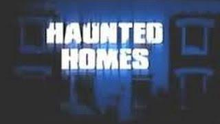 Haunted Homes   Season 1 Episode 3   The Scriven Family