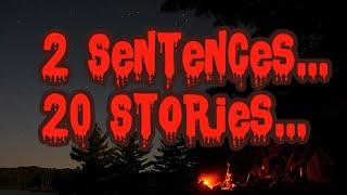 20 Creepy 2 Sentence Stories...