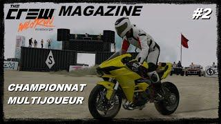 THE CREW WILD RUN MAGAZINE - épisode 2 : Championnat multijoueurs