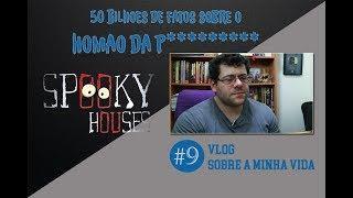 Spooky Vlog - A Nona História