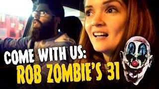 COME WITH US REVIEW: Rob Zombie's 31 !