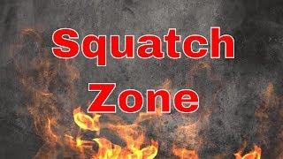 Live in the Squatch Zone!!!  Dogman Sighting Investigation  July 23, 2018