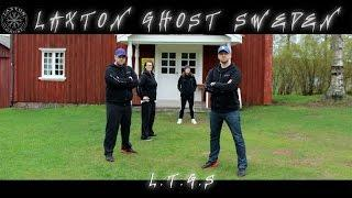 L.T.G.S  New Intro LaxTon Ghost Sweden Spökjägare