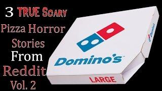 3 TRUE Scary Pizza Horror Stories From Reddit Vol. 2