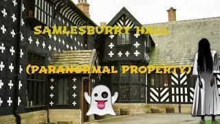 Samlesburry Hall (PARANORMAL PROPERTY)