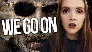 Horror Review : We Go On (2016)