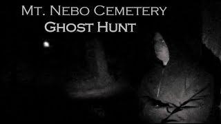 Ghost Hunt - Mt. Nebo Cemetery (Hewitt. MN)