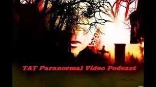 TAT Paranormal Video Podcast using the SLS
