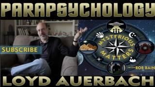 Parapsychology: With Loyd Auerbach | The Science of Ghosts and Hauntings - Paranormal Podcast