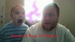 Brandon and Roger The Redneck