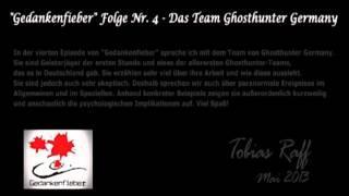 Gedankenfieber Folge 4 - Team Ghosthunter Germany