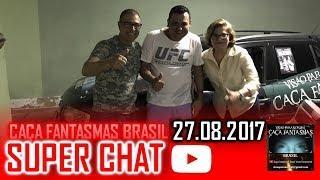 Super chat do Caça fantasmas Brasil 27 de Agosto de 2017